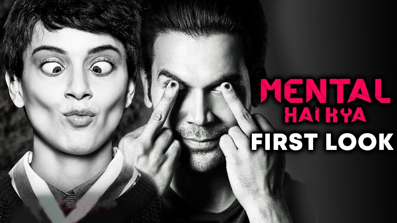 mental-hai-kya-first-look