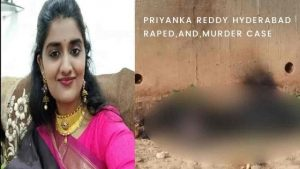 Priyanka Reddy Hyderabad Raped,And,Murder Case